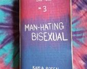 Man-Hating Bisexual zine - digital download and access transcript