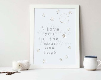 I Love You To The Moon And Back Wall Art Print Quote Grey Neutral Children's Room Anniversary Watercolour Painting