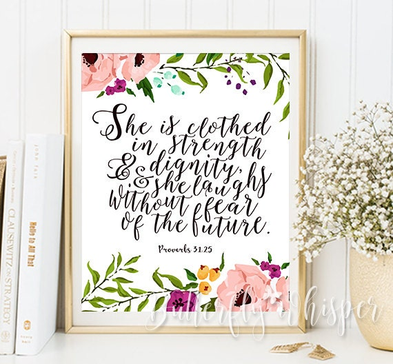 Verse She Is Clothed With Dignity: Proverbs 31:25 She Is Clothed In Strength And Dignity Best