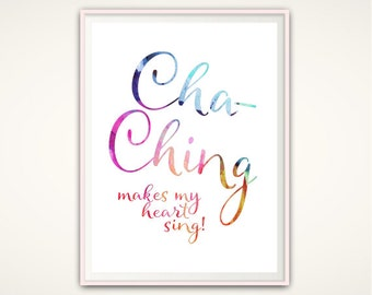 Cha Ching, Etsy Seller Gifts, Gift for Etsy Seller, Cha-Ching, Home Office Decor, Small Business Prints, Motivational Poster, Wall Art Quote