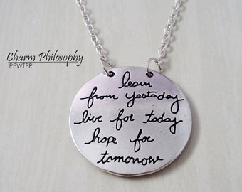 """Silver """"Learn From Yesterday, Live for Today, Hope for Tomorrow"""" Quote Necklace - Reversible Pendant - 2 Quotes Jewelry"""