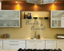 Wine Wall Decal, Wine Decal, Kitchen Decal, Wine Vinyl Wall Decal, Wine Wall Saying, Wine Wall Quote, Uncork and Unwind Wall Decal 0093B