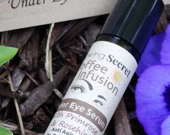 Coffee Infusion | Under Eye Serum | WAKE-UP De-Puffer |  Organic | Anti Aging | Brightens | Dark Circles | Increases Collagen & Elastin