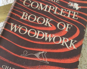 The Complete Book Of Woodwork by Charles H. Hayward/Books/DIY  SALE