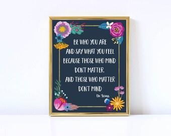 Dr. Seuss Quote-Digital Download-Motivational-Inspirational-Floral Print-8x10-Home Decor-Office Decor