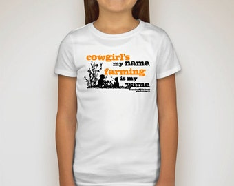 "Girls ""Cowgirl's my name farming is my game."" T-Shirt"