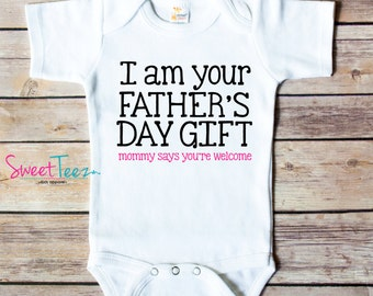 Father's Day Shirt I'm your Father's Day Gift Shirt Funny Baby Girl Bodysuit Boy One Piece creeper