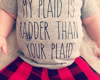 Infant/Toddler T-Shirt or Bodysuit - My plaid is radder than your plaid