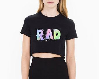 RAD crop croptop cropped t-shirt tumblr shirt