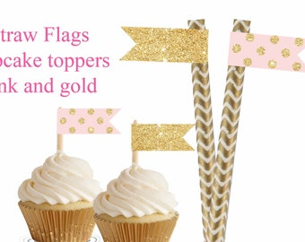 Pink and Gold Straw Flags, Pink and Gold birthday decorations, Straw Flags cupcake toppers, Digital file.