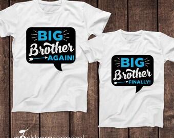 Big Brother Again Shirt - Big Brother Finally Shirt Set of Two - Matching Brother Shirts - Big Brother to be Shirt - Sibling Shirts