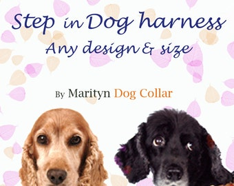 Step in dog harness in any design. you can add personalized engraved ID buckle on this harness. Perfect Christmas holiday gift for pet lover