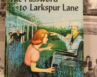 Vintage Nancy Drew, The Password to Larkspur Lane, # 10, By Carolyn Keene, Hardcover Book #9510, Grosset & Dunlap, circa 1960s