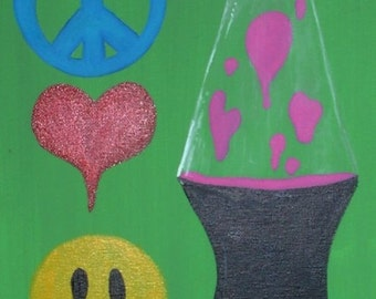 """Peace, Love, Happiness, and Lava Lamps - 11"""" x 14"""" Acrylic on Stretched Canvas"""