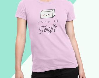 Tofu is Terrific T-Shirt, Vegan, Vegetarian, Shirt, Plant-Based Clothing, Foodie, Healthy, Vegetables, Cute, Funny, Kawaii