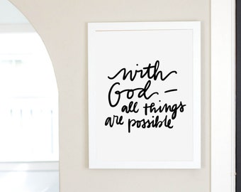 With God All Things Are Possible Scripture Digital Download Instant Print Quote