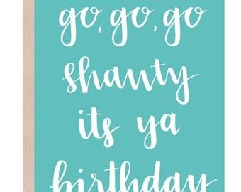 Funny Birthday Card. Go Shawty, Its Your Birthday Card. Birthday Card For Friend. Funny Printable Birthday Card. Funny Gift. Funny Bday Card