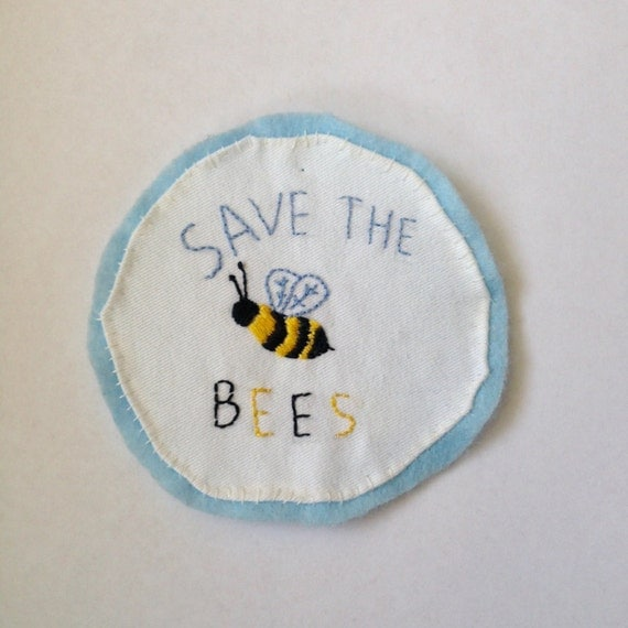 Save the bees handmade embroidered patch