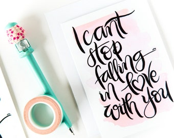 I can't stop falling in love with you card