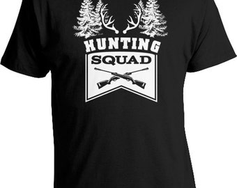 Funny Hunting T Shirt Team Gifts For Hunters Hunting Shirt Team T Shirt Outdoor Clothing Hunting Squad TShirt Mens Ladies Tee FAT-205
