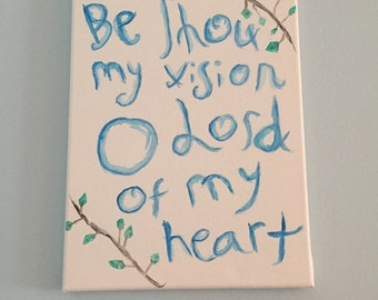 Be Thou my Vision Canvas