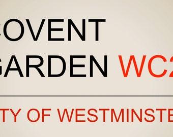 Covent Garden London Street Sign