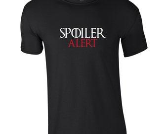 Men's Game of Thrones Spoiler Alert  Shirt, Choice of Colours, Mans T-Shirt, TS 1088