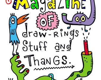 Magazine of Drawings Stuff and Thangs Coloring Book and Story