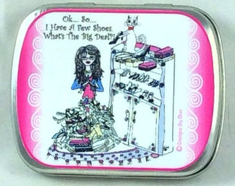 SHOE PILE - Pill Box, humor with Lulu, cat, funny sayings, kitty, girlfriend gifts, girl humor,  illustrations by sher