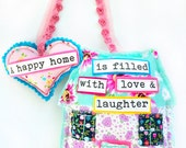 Hang Some Happiness -- Home & Heart Decor -- A Happy Home is Filled With Love / Laughter