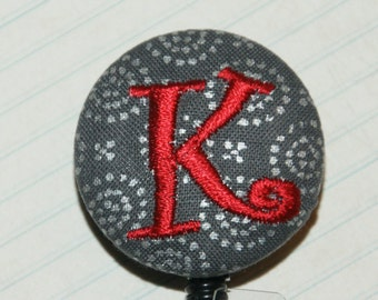 Many fabrics to design YOUR Badge Reel. Monogrammed single letter, #157