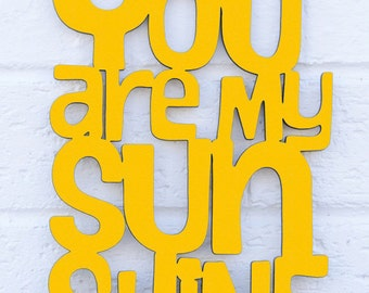 You are my Sunshine MINI