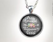 Necklaces : (Floral Arrow) Press Forward with a steadfastness in Christ, 2016 mutual theme, new beginnings young women mutual theme 2016