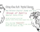 Intro Price 『Dream Of Dahlia』 Digital Stamp Instant Download / Botanical Flora Flower Fantasy Fairy Girl by Ching-Chou Kuik