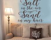 Salt in The Air Sand In My Hair Vinyl Wall Decal, Beach Decorations, Beach Decor Coastal, Beach Bathroom, Beach Bedroom, Nautical Decals