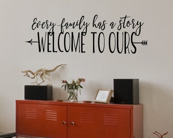 Every Family has a Story Welcome to Ours - Family Wall Decal - Photo Gallery Wall Decal - Living Room Wall Decal - Arrow Wall Art