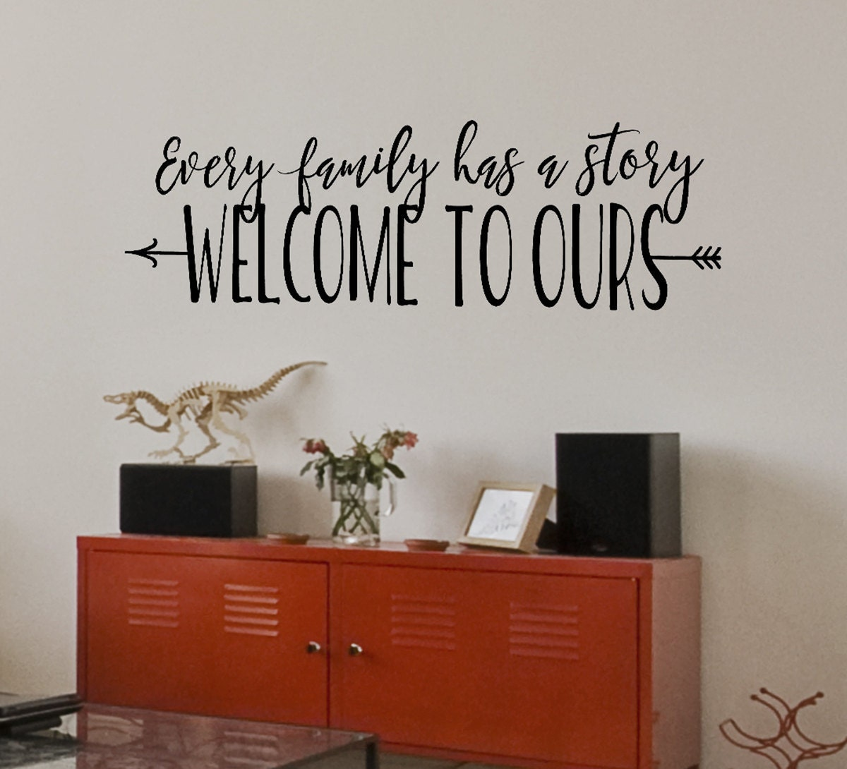 Every family has a story welcome to ours family wall decal for Living room quote decals