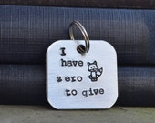 I Have Zero Fox To Give Key Chain - Stocking Stuffer - Foxes - Woodland - Gifts Under 20 - Gifts Under 25 - Metal Stamping