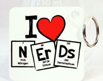 I Heart Nerds - Science, Chemistry, Teacher Gift - Keychain, Key Ring, Keyring - Nerds - Nerdy- Periodic Table of Elements