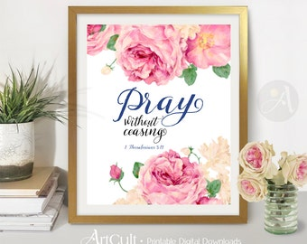 "Printable Wall Art digital download Scripture artwork Bible verse inspirational quote ""Pray without ceasing"" 1 Thessalonians 5:17. ArtCult"