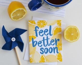 Feel Better Soon, Get Well, Well Wishes, Lemons, Encouragement, Illustration, Notecards, Greeting Card, Handlettered