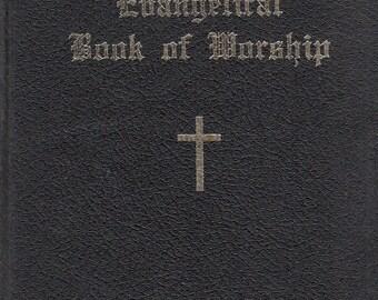 Evangelical Book of Worship 1916 German Evangelical Synod of North America