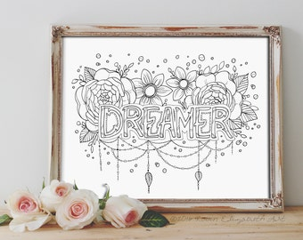 Adult Coloring Book Page Instant Download  - Dreamer - Coloring Book - Inspirational Art