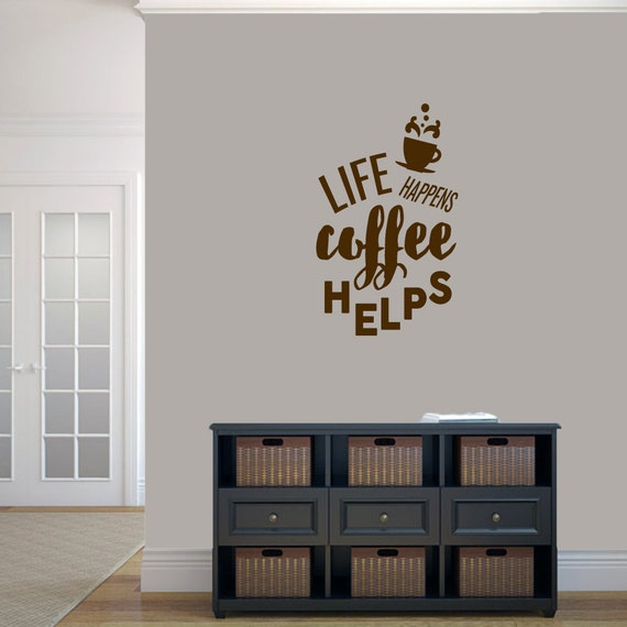 Life happens coffee helps funny kitchen quotes wall decals - Funny kitchen wall decals ...