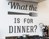What the fork is for dinner Wall Decal - Kitchen Wall Decal - Dining Room Decal - Funny Quote Wall Decal - LSWD-0159TR