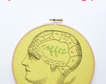 Embroidered Brain. Phrenology Art. Embroidery Hoop Art. Custom Gifts. Personalized Gifts under 50. Hand Embroidery. Hoop Frame. Coffee Brain