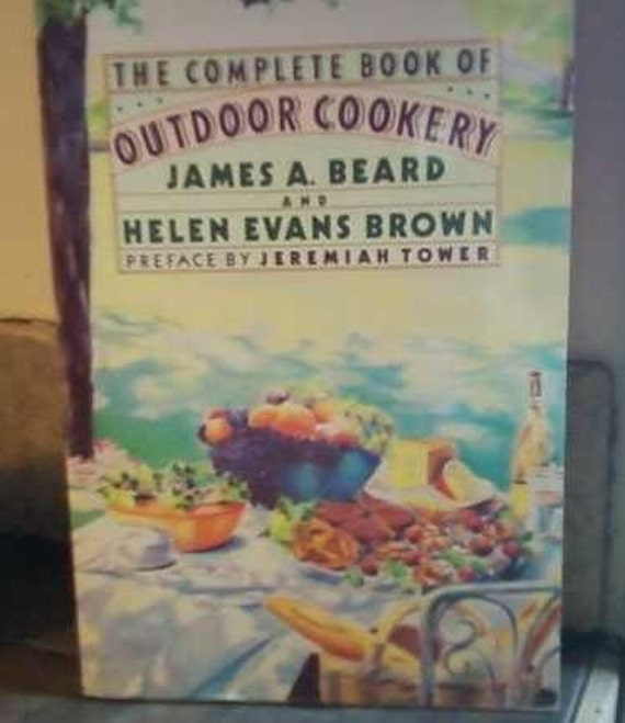 The Complete Book of Outdoor Cookery by James Beard 1989