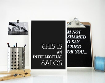 Art Print This is an Intellectual Salon, Literary Print, Typography Poster, Gift for Book Lovers, Gift for Artists, Poster in Dark Gray