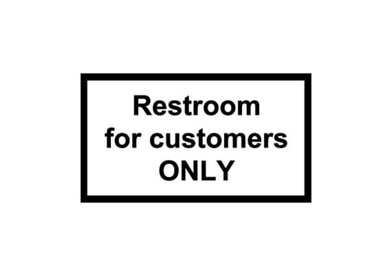 Restroom Custumers Only decal / vinyl sign / decal / all employees / business sign / decal sign / window sign / bathroom