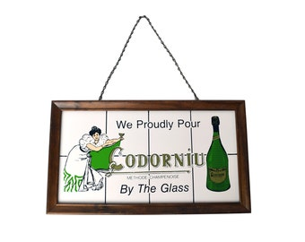 Vintage Hanging Bar Sign 'We Proudly Pour Codorniu By the Glass' Bar Sign, Champagne Sign,
